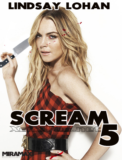 Lindsay Lohan Cast For Scream 4 and 5 Movies - Wild Poster ...