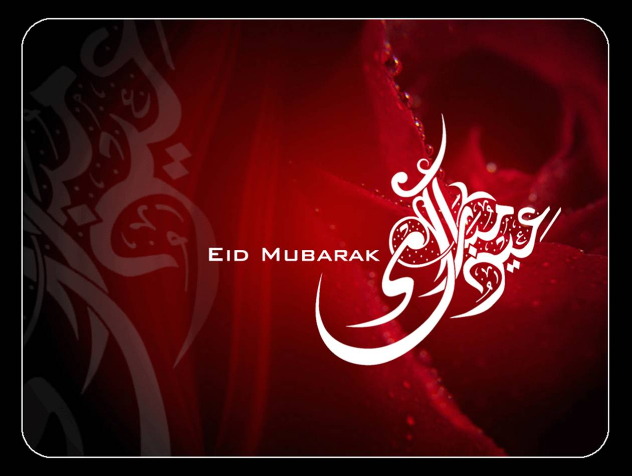 Happy Eid To all my friends… Eid Mubarak ...