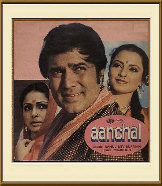 Aanchal (1980) ~ Rajesh Khanna Classic ~