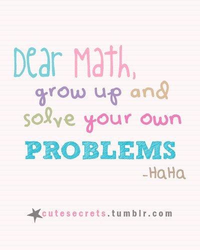 Dear Maths...!! - XciteFun.net