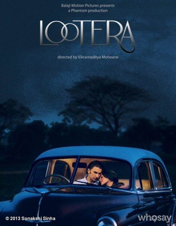 Lootera Movie Poster and Trailer