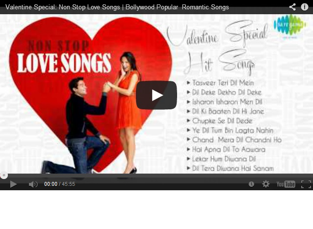 Valentine special bollywood popular romantic songs for Deke or juke