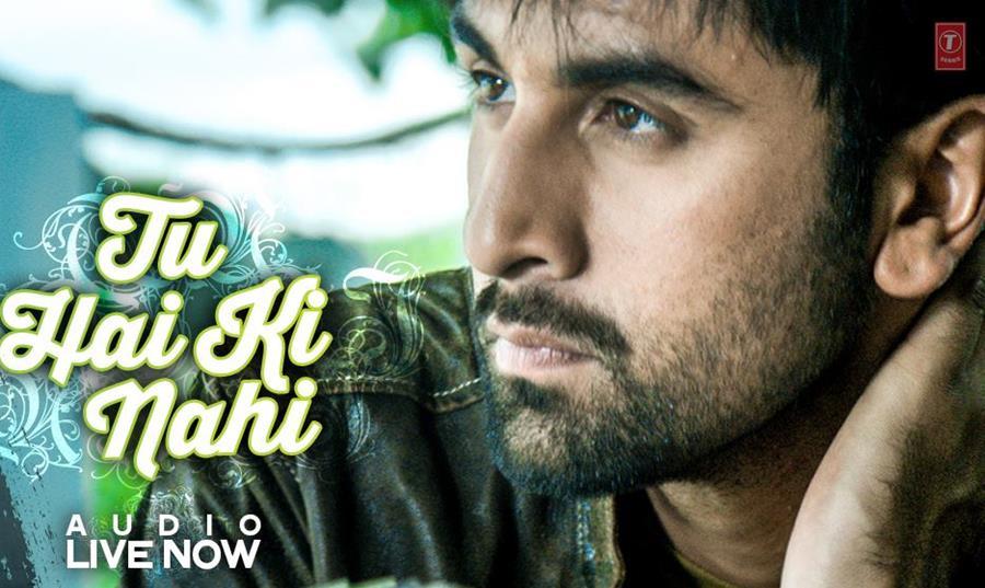 Tu Hai Ki Nahin Video Song ft Ranbir Kapoor
