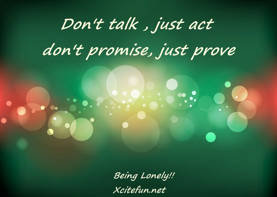 Just Act and Prove