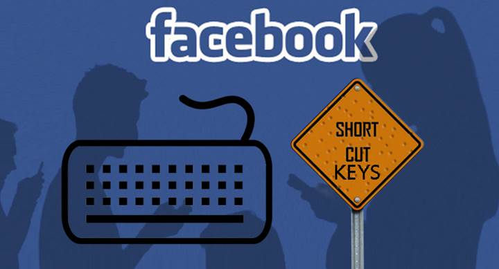 Important Shortcuts Keys To Access Facebook Quickly