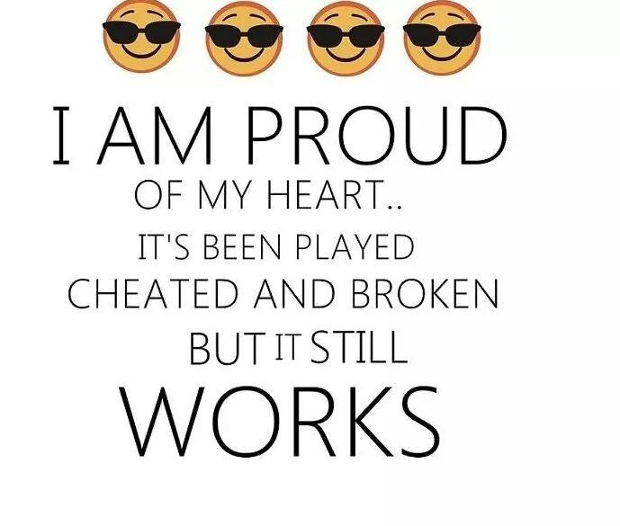 I Am Proud of My Broken Heart
