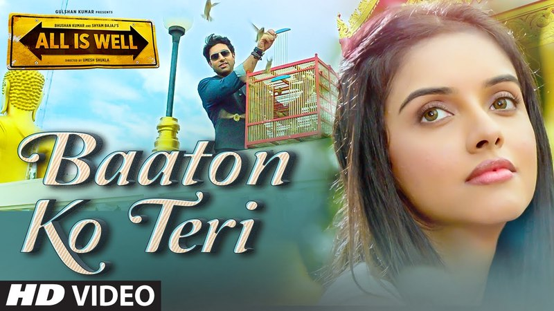 Baaton Ko Teri Video Song By Arijit Singh